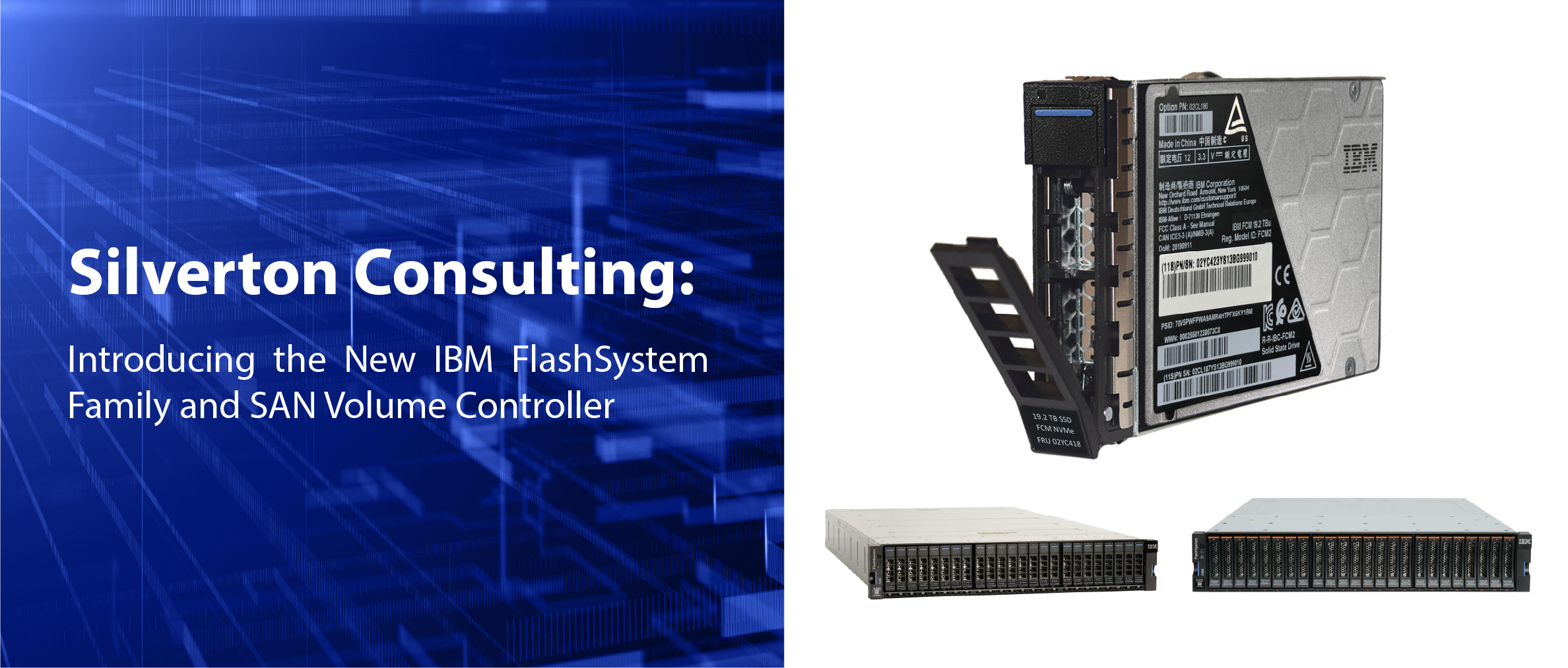 Q3 Silverton Consulting: Introducing the New IBM FlashSystem Family and SAN Volume Controller .pdf