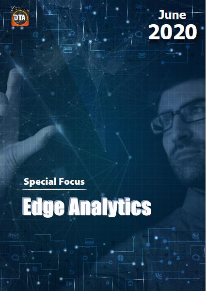 June 2020 Special Focus: Edge Analytics.pdf