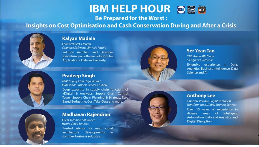 IBM Help Hour – Plan For The Best, Prepare for the Worst: Insights on Cost Optimisation and Cash Conservation During and After a Crisis - IBM Registered.