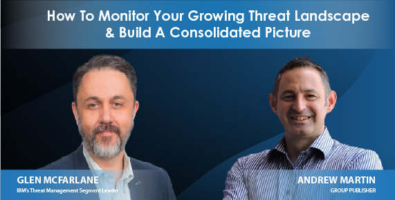 Webinar-How To Monitor Your Growing Threat Landscape and Build a Consolidated Picture.