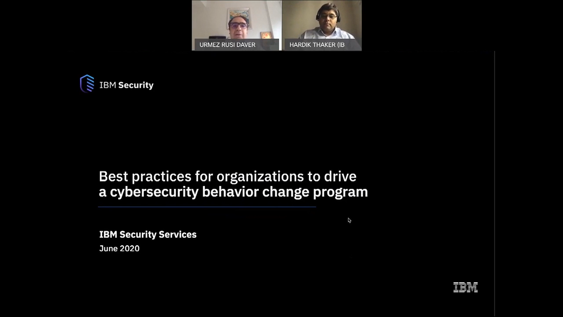 IBM Security Webinar - Best Practices & How Organizations Can Drive a Cybersecurity Behavioural Change Program - REGISTRATION SG.