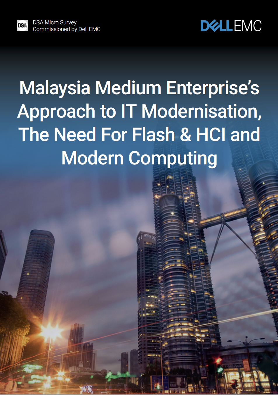 Malaysia Medium Enterprise's Approach to IT Modernisation, The Need For Flash & HCI and Modern Computing.pdf