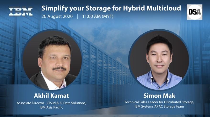 IBM Webinar Registered: Simplify your Storage for Hybrid Multicloud.