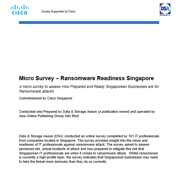 Micro Survey Singapore Ransomware Readiness Survey Prepared by Data & Storage ASEAN - Supported by Cisco.pdf