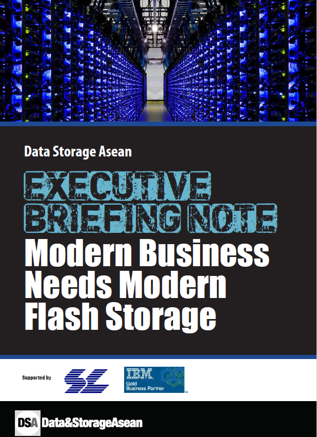 Data Storage Asean Executive Briefing Note Modern Business Needs Modern Flash Storage  Supported By SL Info.pdf