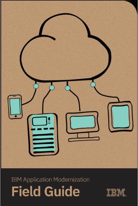 IBM Application Modernization Field Guide..pdf