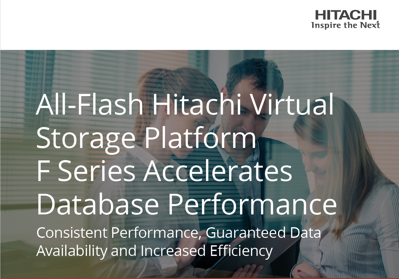 All-Flash Hitachi Virtual Storage Platform F Series Accelerates Database Performance.pdf