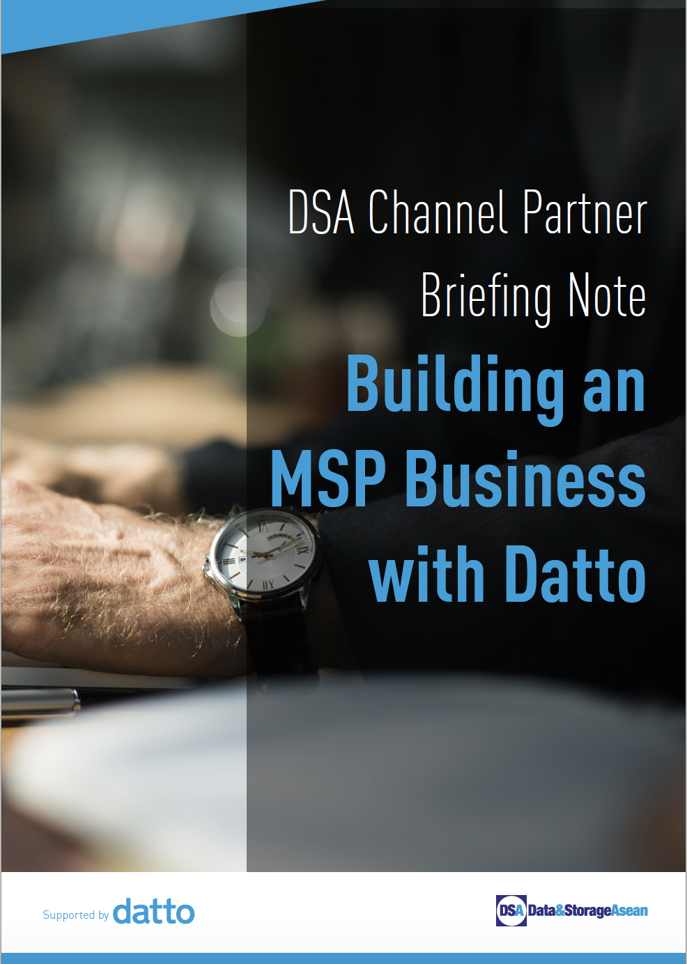 DSA Channel Partner Briefing Note Building an MSP Business with Datto.pdf