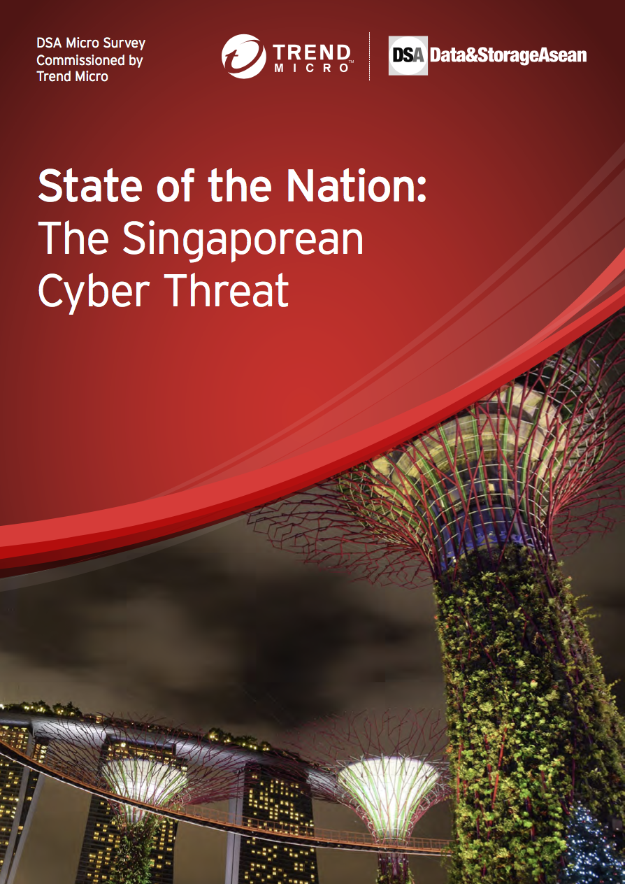 DSA Micro Survey State of the Nation: The Singaporean Cyber Threat Commissioned by Trend Micro.pdf