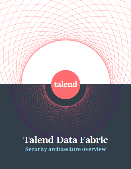 Talend Data Fabric Security Architecture Overview.pdf