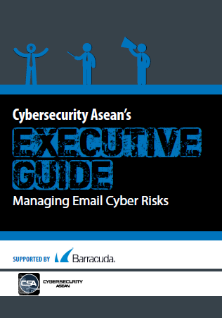 Cybersecurity Asean's Executive Guide Managing Email Cyber Risks supported by Barracuda.pdf