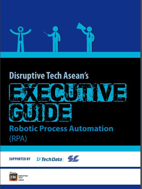 Disruptive Tech Asean's Executive Guide Robotic Process Automation (RPA).pdf